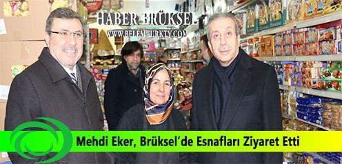 Mehdi Eker, Brüksel'de  Esnaf Ziyaretleri Gerçekleştirdi.