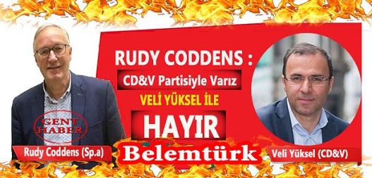 """Rudy Coddens :  """" CD&V Partisiyle Varız Ama Veli Yüksel İle Yokuz"""""""