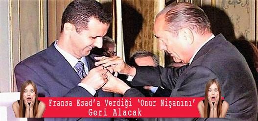 Fransa Esad'a verdiği 'onur nişanını' geri alacak
