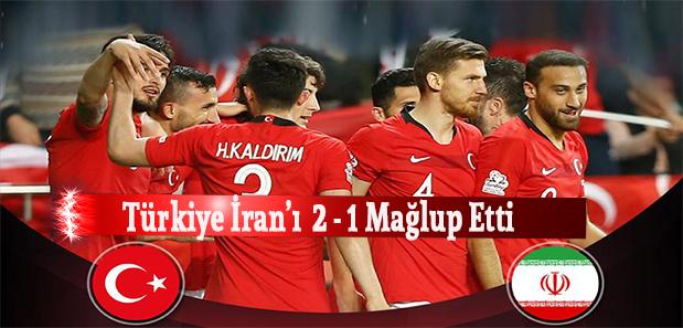 Türkiye, Hazırlık Maçında İran'ı 2-1 Mağlup Etti