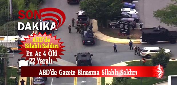 Son Dakika! ABD'de Gazete Binasına Silahlı Saldırı: En Az 4 Ölü 22 Yaralı