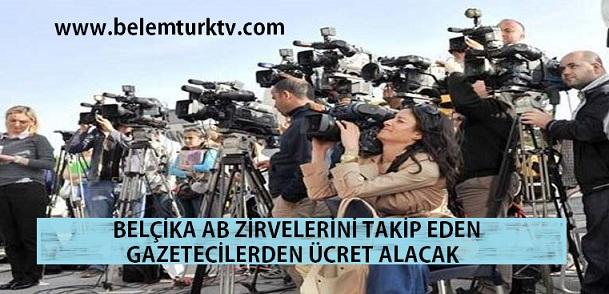 Belçika AB Zirvelerini Takip Eden Gazetecilerden Ücret Alacak