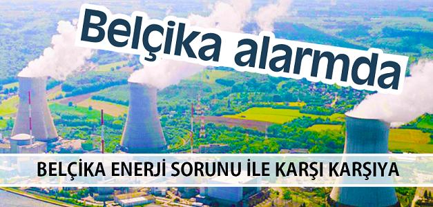 Belçika'da Nükleer Reaktörlerdeki Sorun, Elektrik İhtiyacını Karşılamayı Zorlaştırıyor