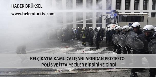 Belçika'da Kamu Çalışanlarından Protesto.. Polis ve İtfaiyeciler Birbirine Girdi