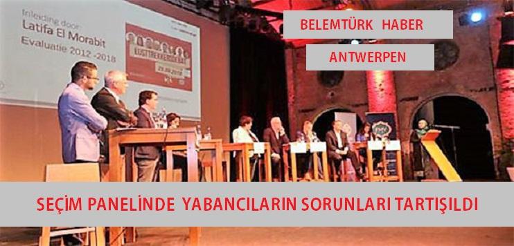 Seçim panelinde yabancıların sorunları tartışıldı