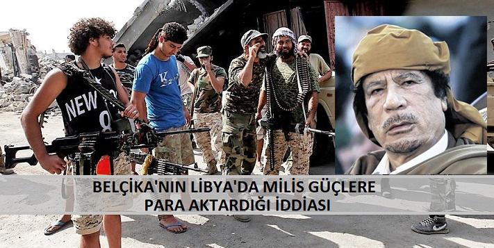 Belçika'nın Libya'da Milis Güçlere Para Aktardığı İddiası