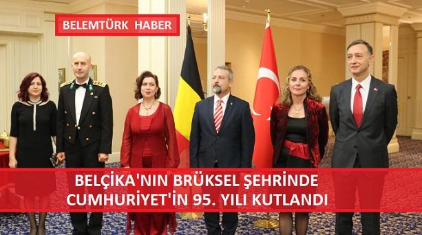 Belçika'nın Başkenti Brüksel'de Cumhuriyet'in 95. Yılı Kutlandı