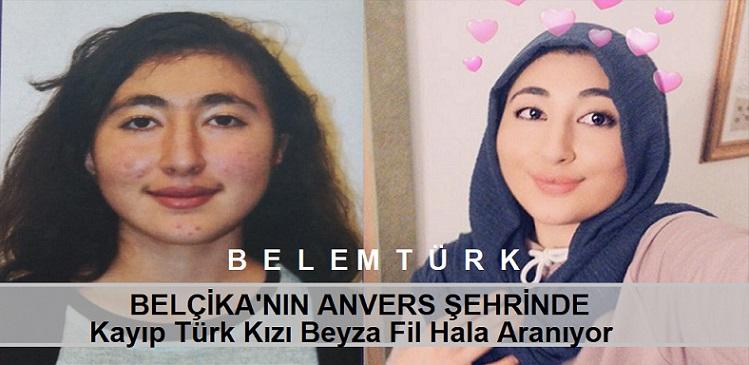 Belçika'nın Anvers Şehrinde Kayıp Türk Kızı  Beyza Fil Hala Aranıyor… İşte Son Ayrıntılar..