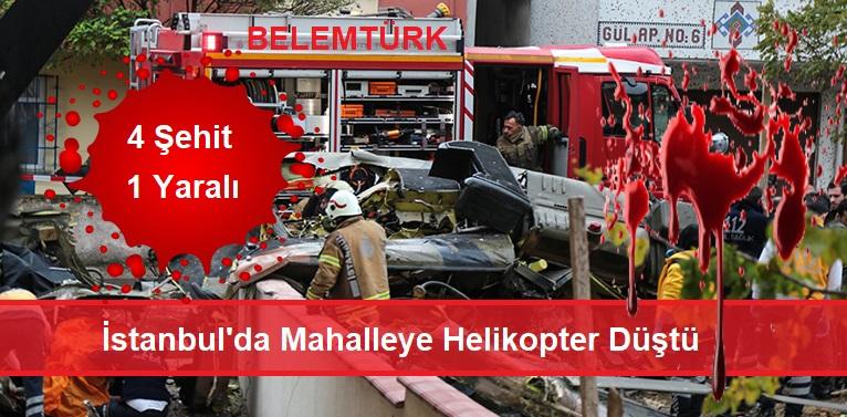 Askeri Helikopter Mahalleye Düştü 4 Şehidimiz Var
