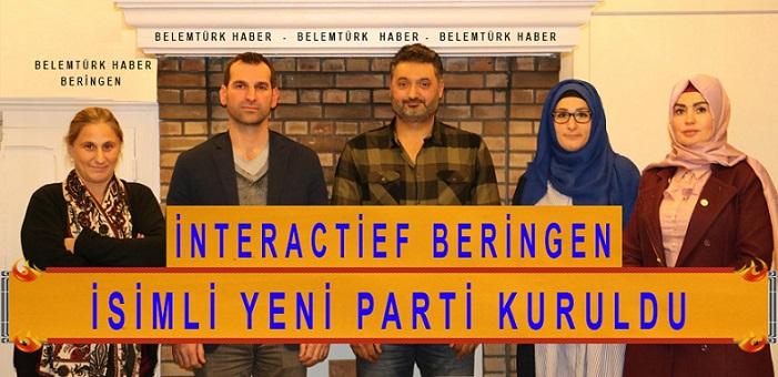 "BELÇİKA'DA ""İNTERACTİEF BERİNGEN"" İSİMLİ YENİ PARTİ KURULDU"