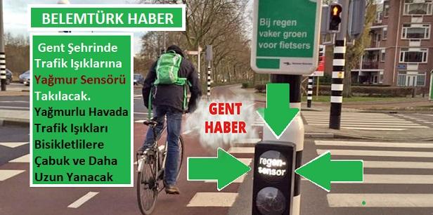 Gent'te  Yağmur Sensörleri Takılıyor. Işıklar, Yağmurlu Havalarda Yaya ve Bisikletlilere Çabuk ve Daha Uzun Yanacak