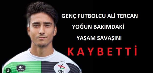Trafik Kazası Geçiren Genç Futbolcu Ali Tercan Yaşam Savaşını Kaybetti