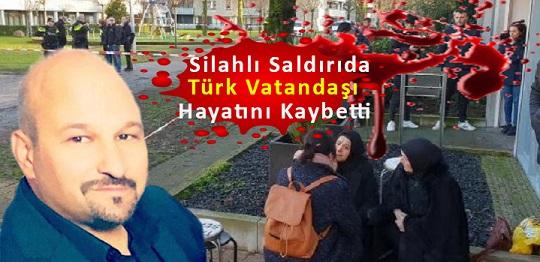 Türk Vatandaşı Evinin Önünde Vurularak Öldürüldü