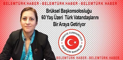 Brüksel Başkonsolosluğu  60 yaş üstü Türk vatandaşlarını  bir araya getiriyor