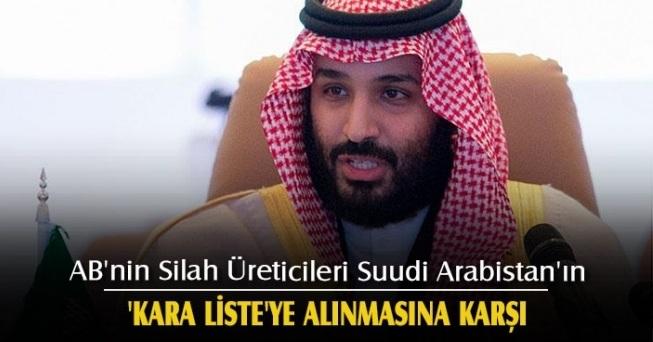 AB'nin Silah Üreticileri, Suudi  Arabistan'ın Kara Listeye Alınmasına Karşı