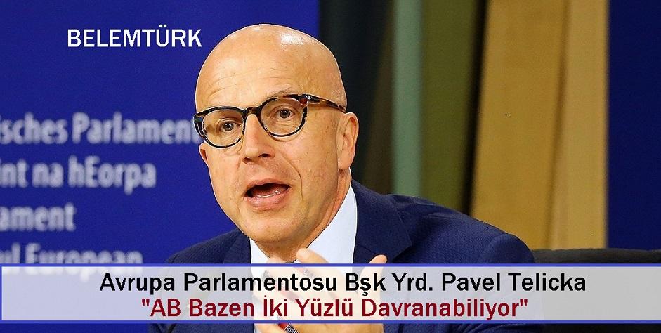 """AB Bazen İkiyüzlü Davranabiliyor"""""""