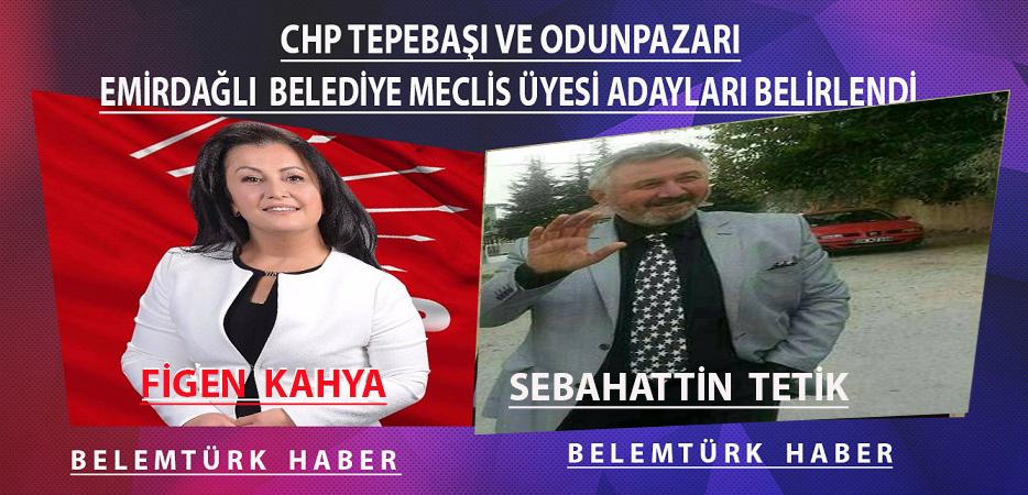 Odunpazarı ve Tepebaşı'nda Emirdağlı CHP Belediye Meclis Üyesi adayları belirlendi