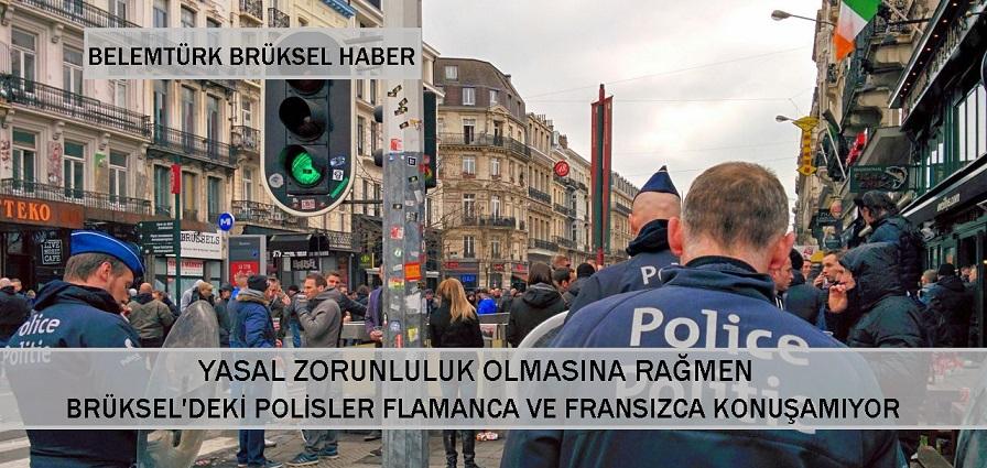 Yasal Zorunluluk Olmasına Rağmen, Brüksel'deki Polislerin Sadece % 42'i  Flamanca ve Fransızca Konuşuyor.