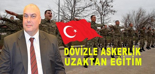 """DÖVİZLE ASKERLİK """"UZAKTAN EĞİTİM""""  BİLGİLENDİRME DUYURUSU"""