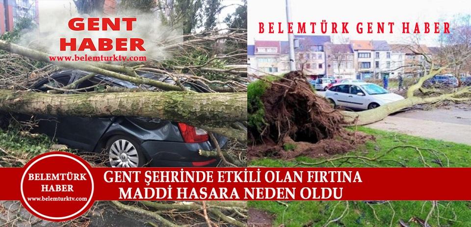 Gent Şehrinde Etkili Olan Fırtına Maddi Hasara Neden Oldu