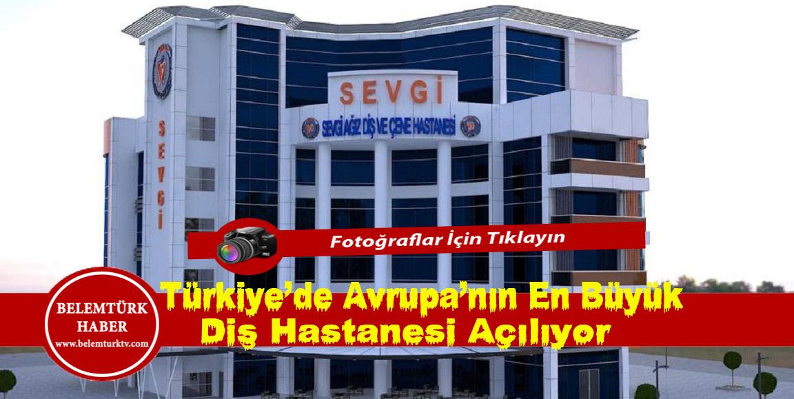 Türkiye'de Avrupa'nın en büyük  diş hastanelerinden biri açılıyor.