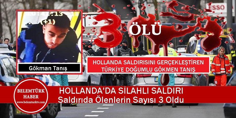 Hollanda'da Silahlı Saldırı… Saldırgan Türkiye Doğumlu… 3 Ölü 9 Yaralı
