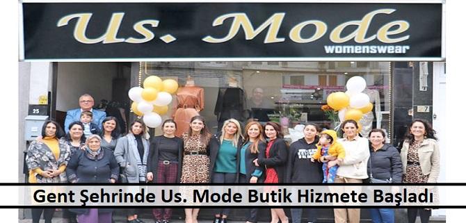 """Gent Şehrinde """"Us. Mode"""" Butik Hizmete Açıldı"""
