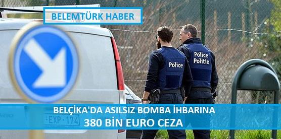 Belçika'da Asılsız Bomba İhbarına 380 Bin Euro Ceza