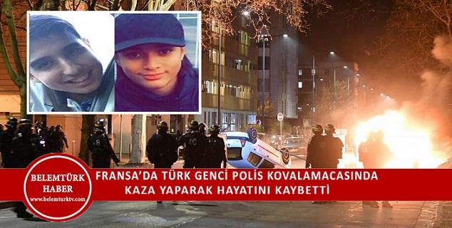 Fransa'da Türk Genci Polis Kovalamacasında Hayatını Kaybetti