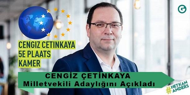 Cengiz Çetinkaya (Groen),  Federal Parlamentosu 5. Sıra Milletvekili Adaylığını Açıkladı