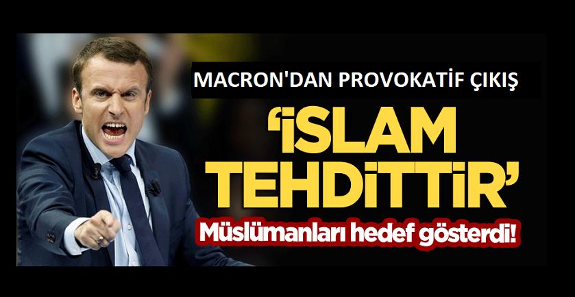 Macron: Siyasal İslam bir tehdit oluşturuyor