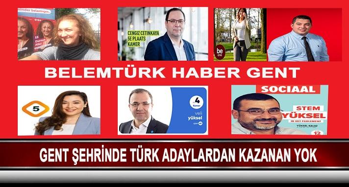 GENT ŞEHRİNDE TÜRK ADAYLARDAN KAZANAN YOK