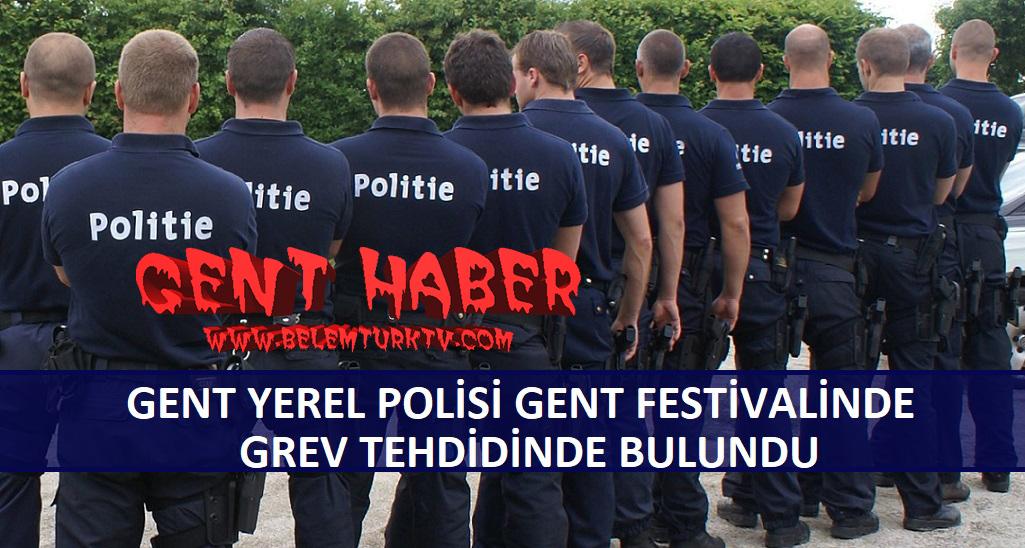 Gent Yerel Polisi, Gent Festivali'nde Grev Tehdidinde Bulundu