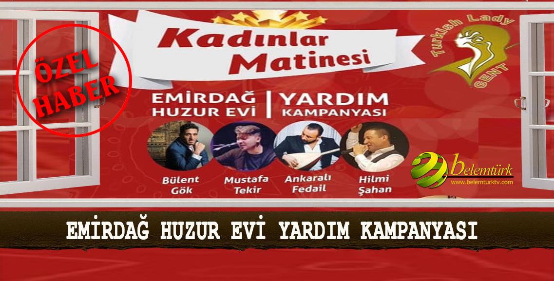 Gent Turkish Lady,  Emirdağ Huzur Evi İçin  Yardım Kampanyası Düzenliyor.