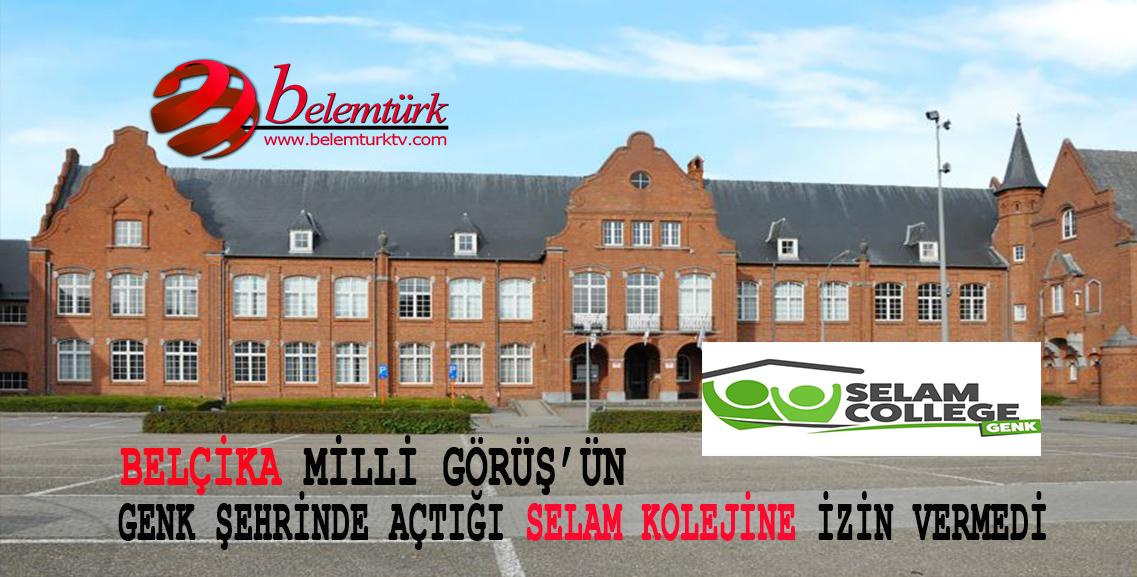 Belçika'nın Flaman Eğitim Bakanlığı, Milli Görüş'ün Genk şehrinde kurduğu Selam Koleji'ne izin vermedi.