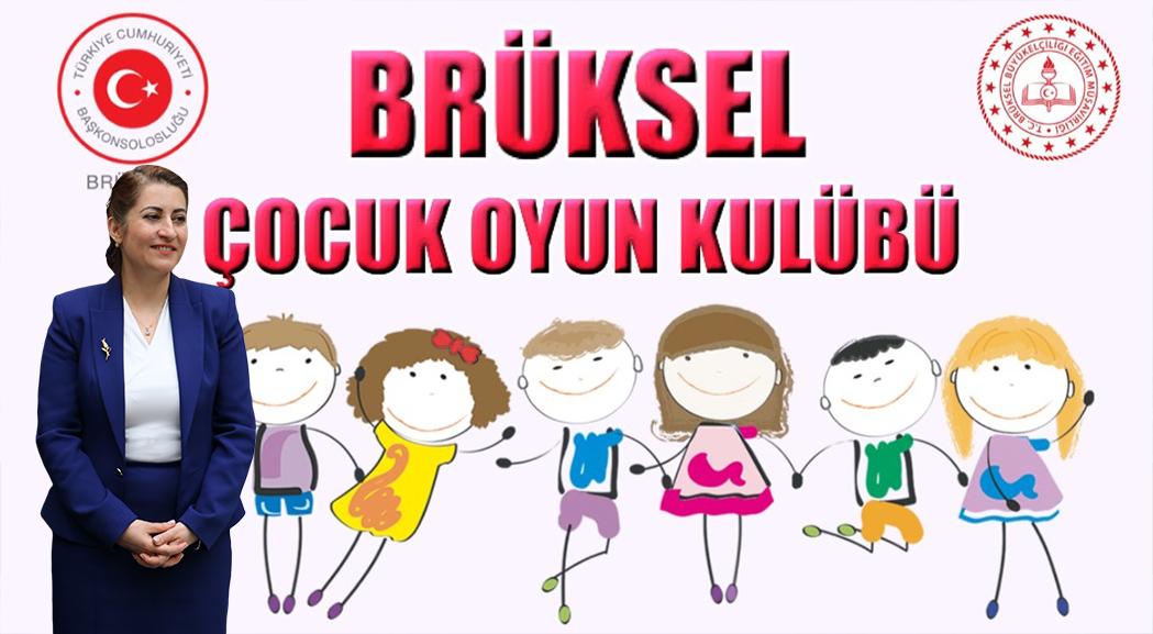 Brüksel Çocuk Oyun Kulübü Başlıyor