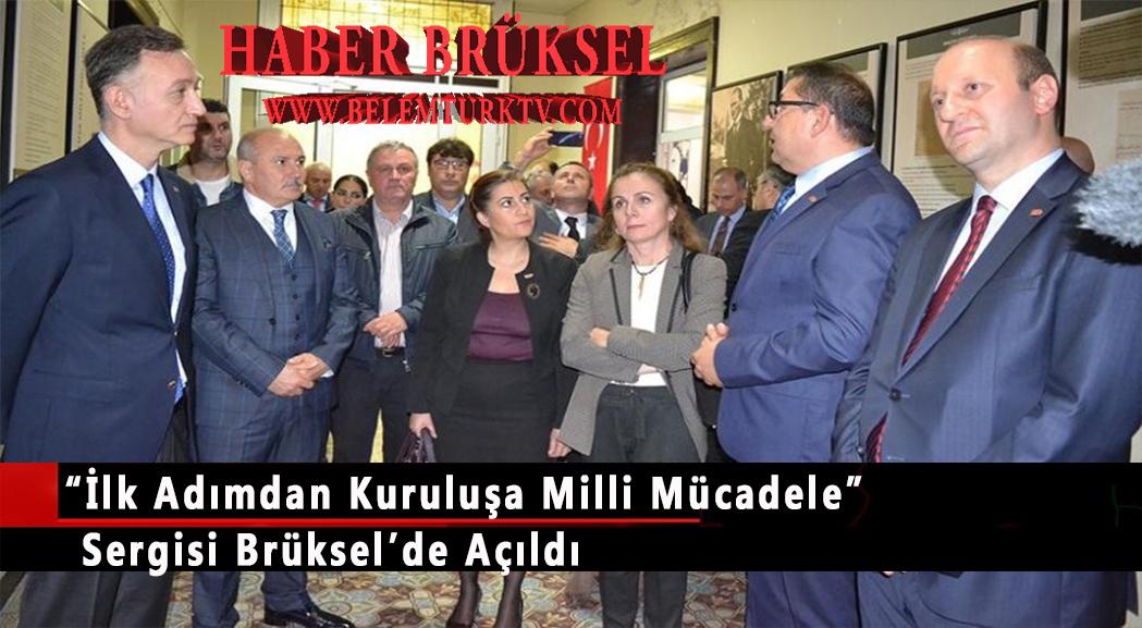 """Milli Mücadele"""" sergisi Brüksel'de açıldı"""