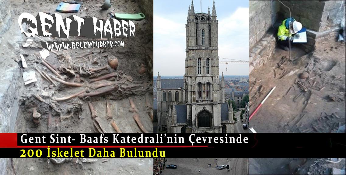Gent Sint- Baafs Katedrali'nin çevresinde 200 iskelet daha bulundu