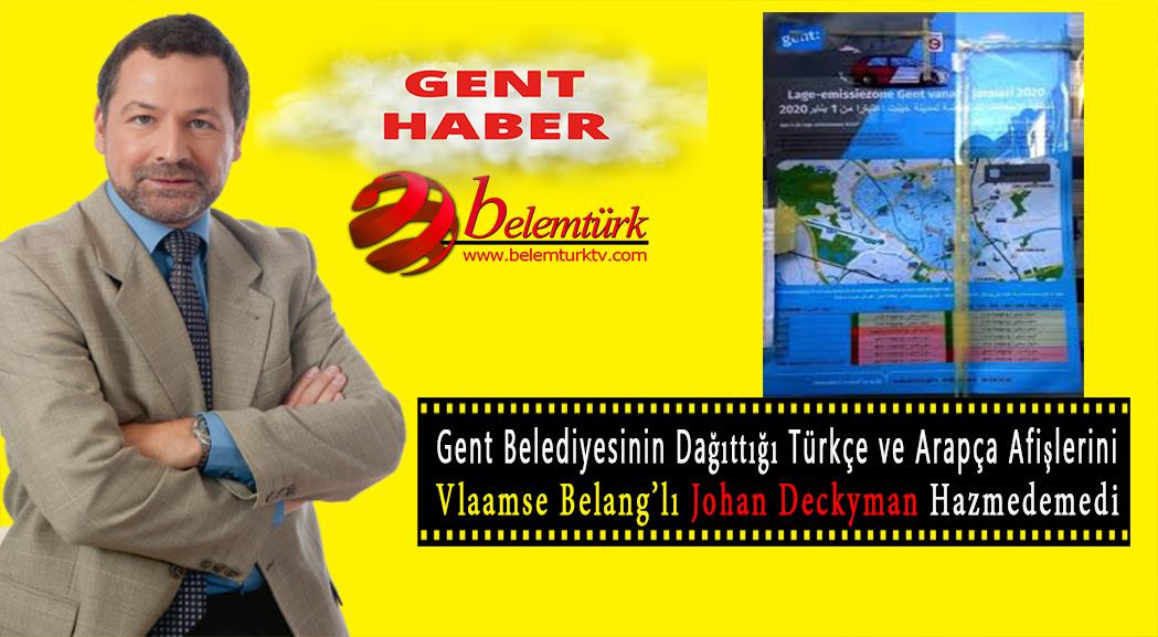 Gent Belediyesinin  Türkçe ve Arapça afişlerini Vlaamse Belang şikayet etti.