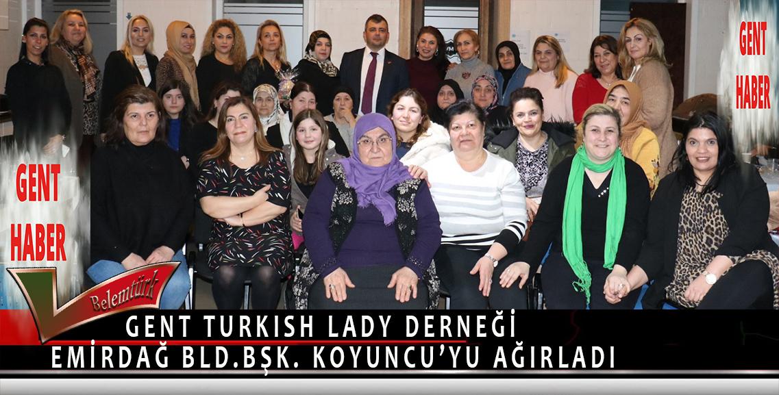 Gent Turkish Lady Derneği Emirdağ Belediye Başkanı Koyuncu'yu Ağırladı