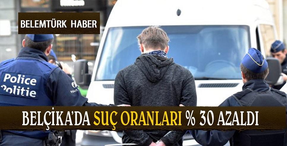 Belçika'da suç oranları % 30 azaldı