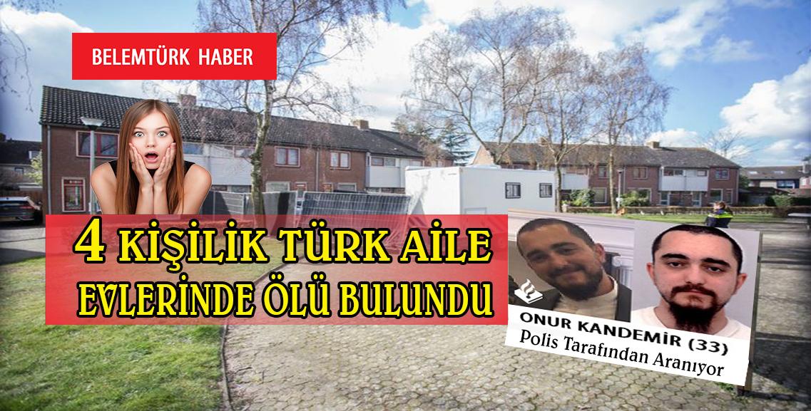 Hollanda'da 4 Kişilik Türk aile evlerinde ölü bulundu