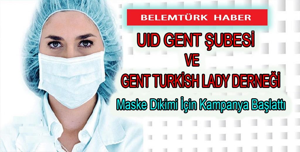 UID Gent şubesi ve Gent Turkish Lady Derneği  maske dikimi için kampanya başlattı.