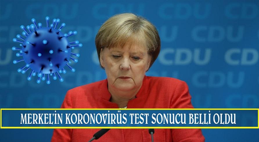Almanya Başbakanı Merkel'in  koronavirüs test sonucu belli oldu
