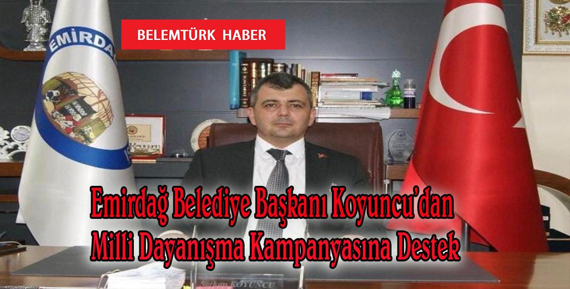 Emirdağ Belediye Başkanı Koyuncu'dan Milli Dayanışma Kampanyasına Destek