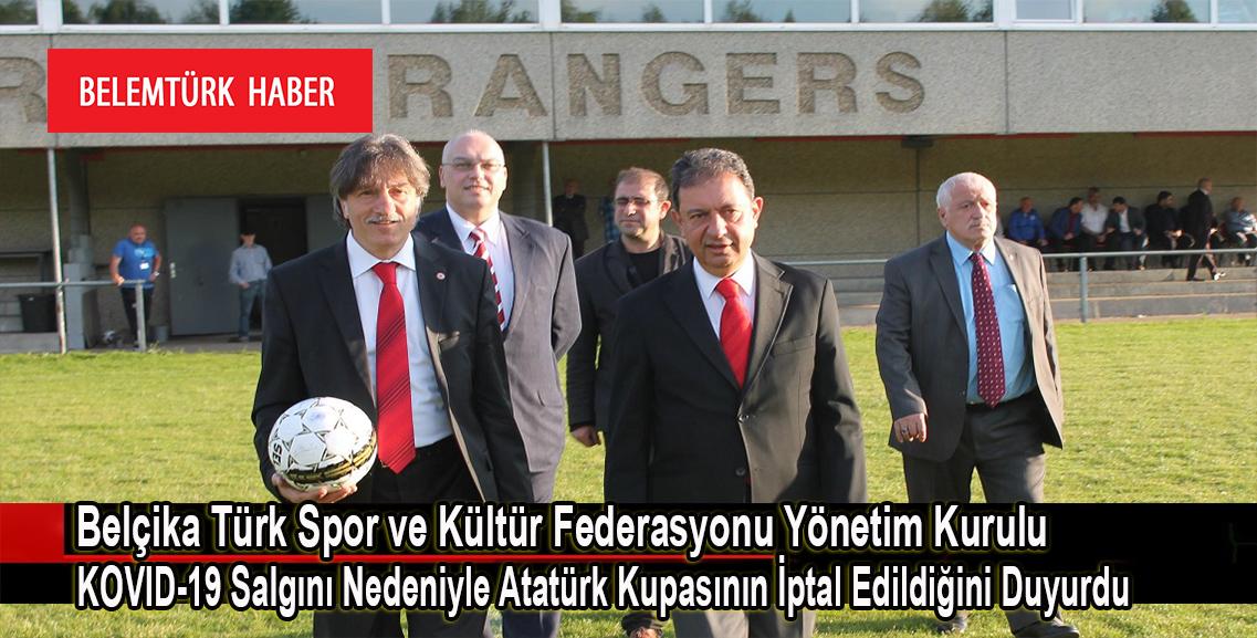 Belçika Türk Spor ve Kültür Federasyonu 19 Mayıs Atatürk Kupası Futbol Turnuvasının İptal Edildiğini Duyurdu