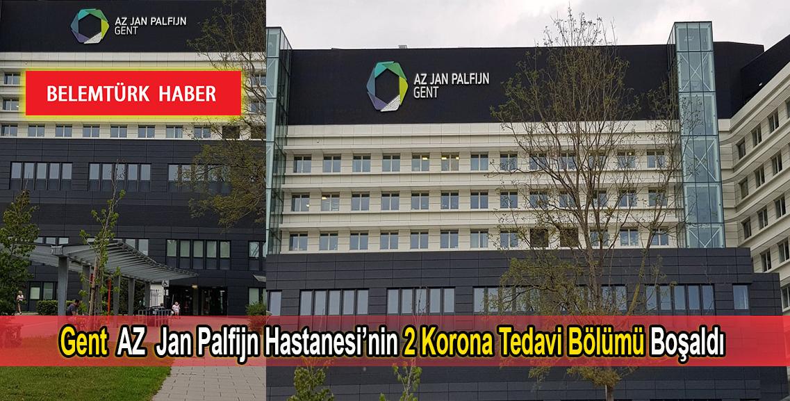 Gent AZ  Jan Palfijn Hastanesi'nde 2 koronavirüs tedavi bölümü boşaldı.