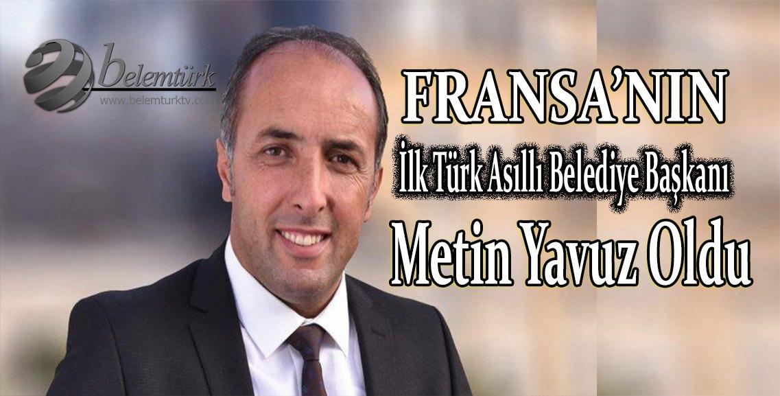 Fransa'da Türk siyasetçi Metin Yavuz belediye başkanı seçildi