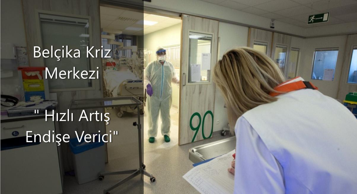 """Belçika Kriz Merkezi, """"Covid-19 enfeksiyonlarındaki hızlı artış endişe verici'"""