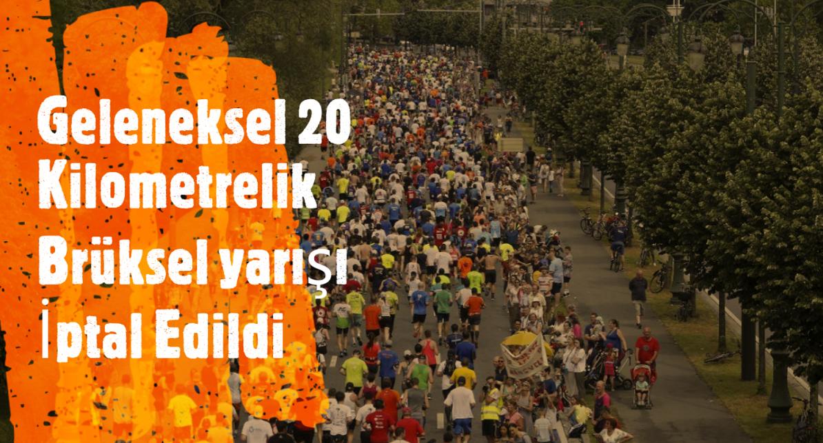 Geleneksel 20 kilometrelik Brüksel koşusu  ertelendi
